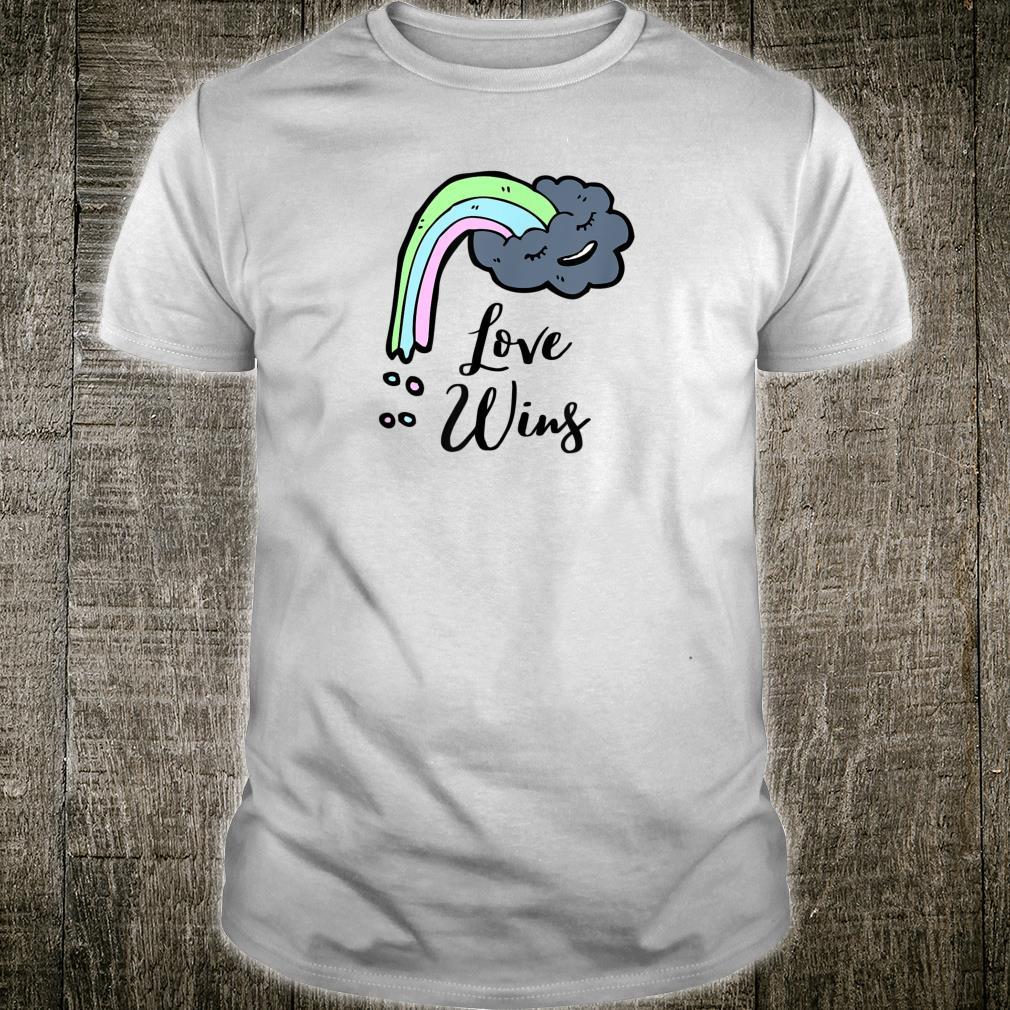 Love wins smiley cloud rainbow Shirt