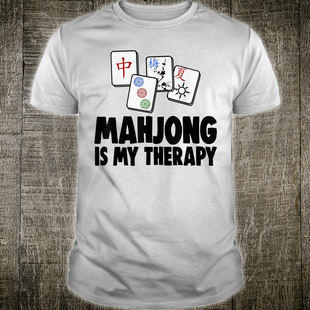 Mahjong Is My Therapy Games Shirt