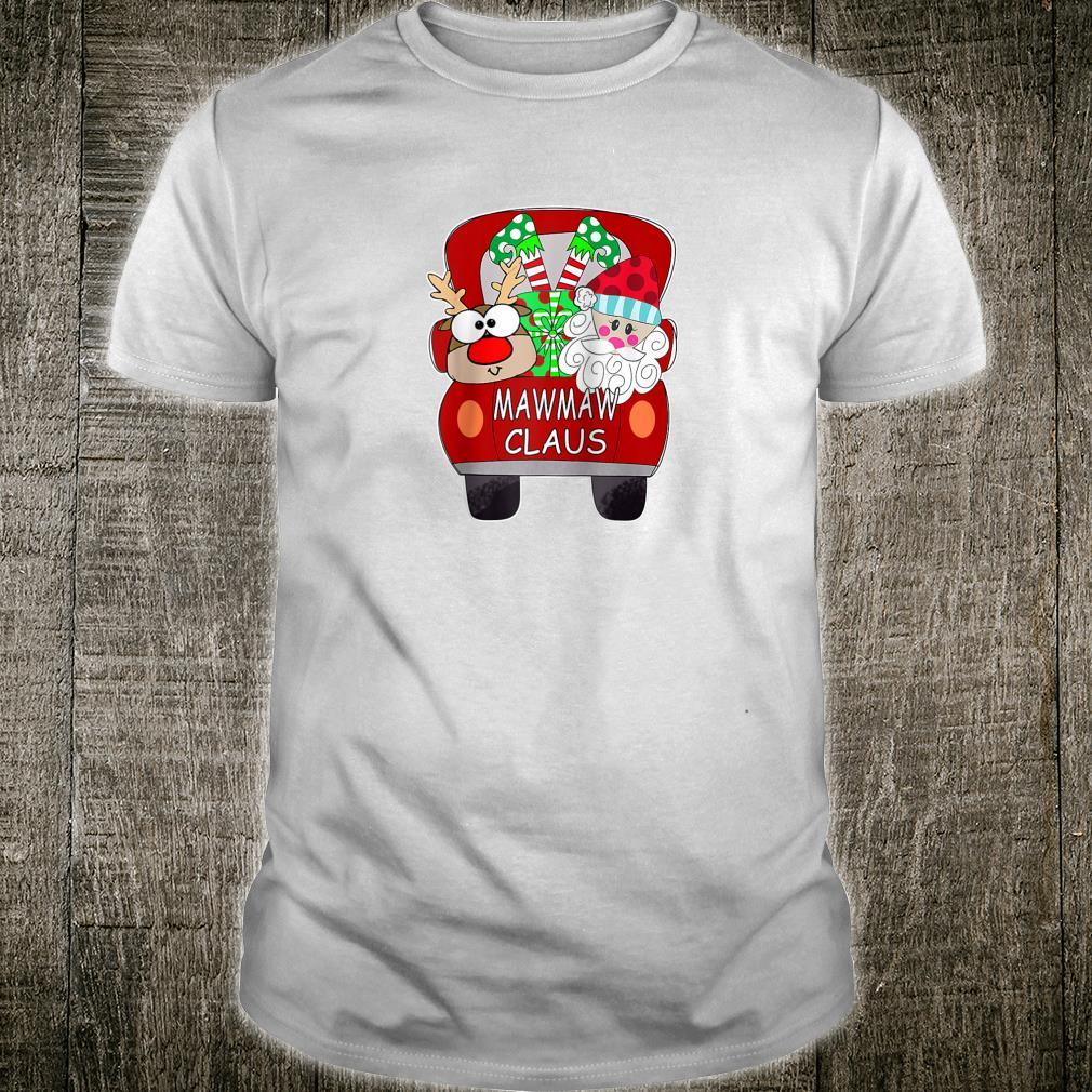 Mawmaw Claus Santa Car Christmas For Mom Shirt