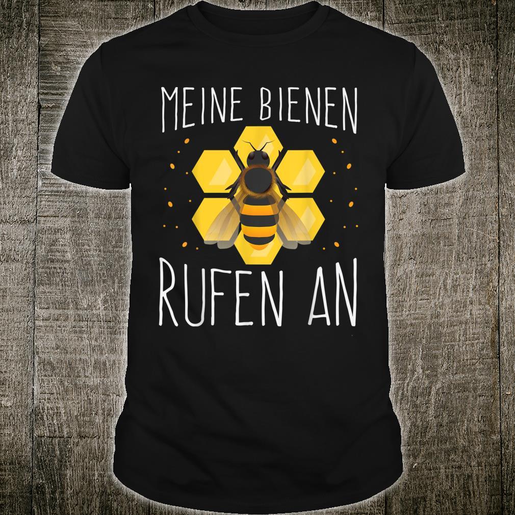 Meine Bienen Rufen An Shirt