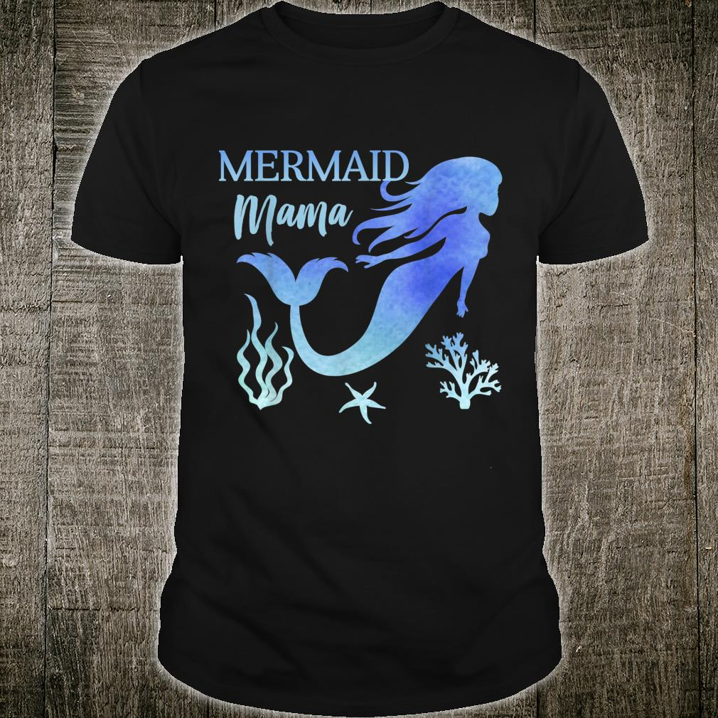 Mermaid Mama Mom Mama Family Matching Birthday Shirt