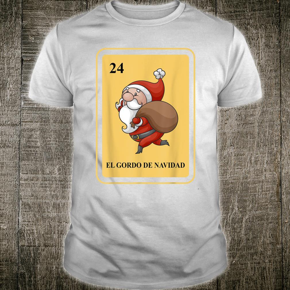 Mexican EL GORDO DE NAVIDAD lottery traditional Santa Shirt