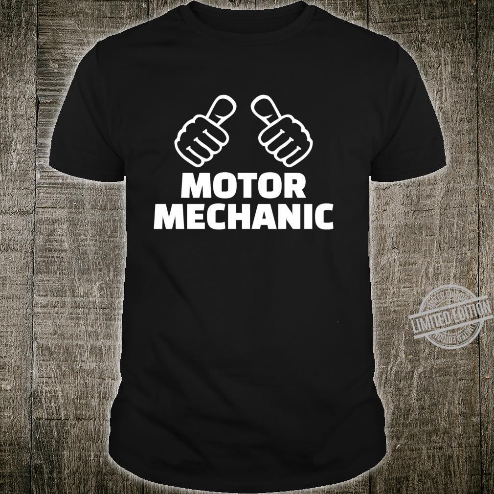 Motor mechanic Shirt
