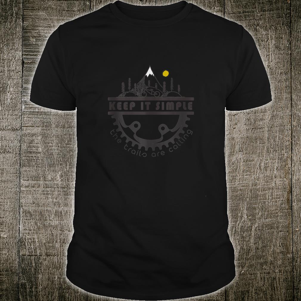 Mountain Bike Life Keep It Simple Singletrack Trail Rider Shirt