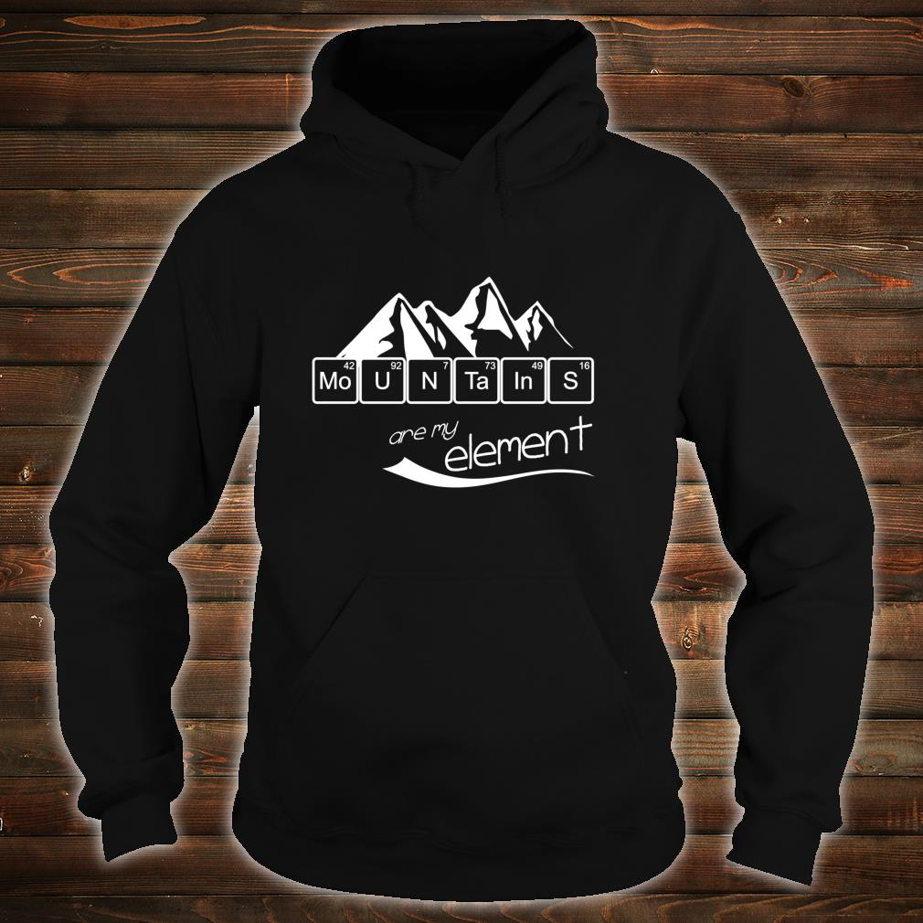 Mountains Are My Element Vintage Hiking Periodic Table Shirt hoodie