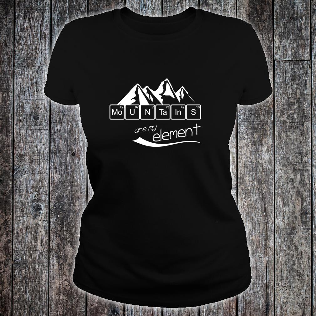 Mountains Are My Element Vintage Hiking Periodic Table Shirt ladies tee