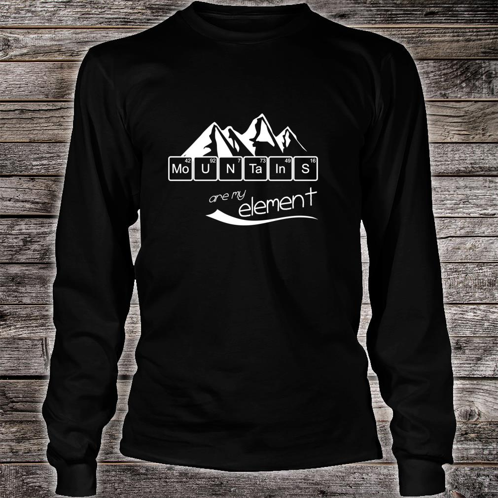 Mountains Are My Element Vintage Hiking Periodic Table Shirt long sleeved
