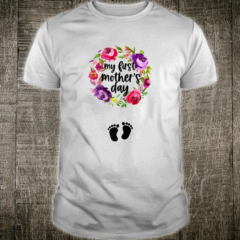 My First Mothers Day Pregnancy Announcement Cute Floral Shirt
