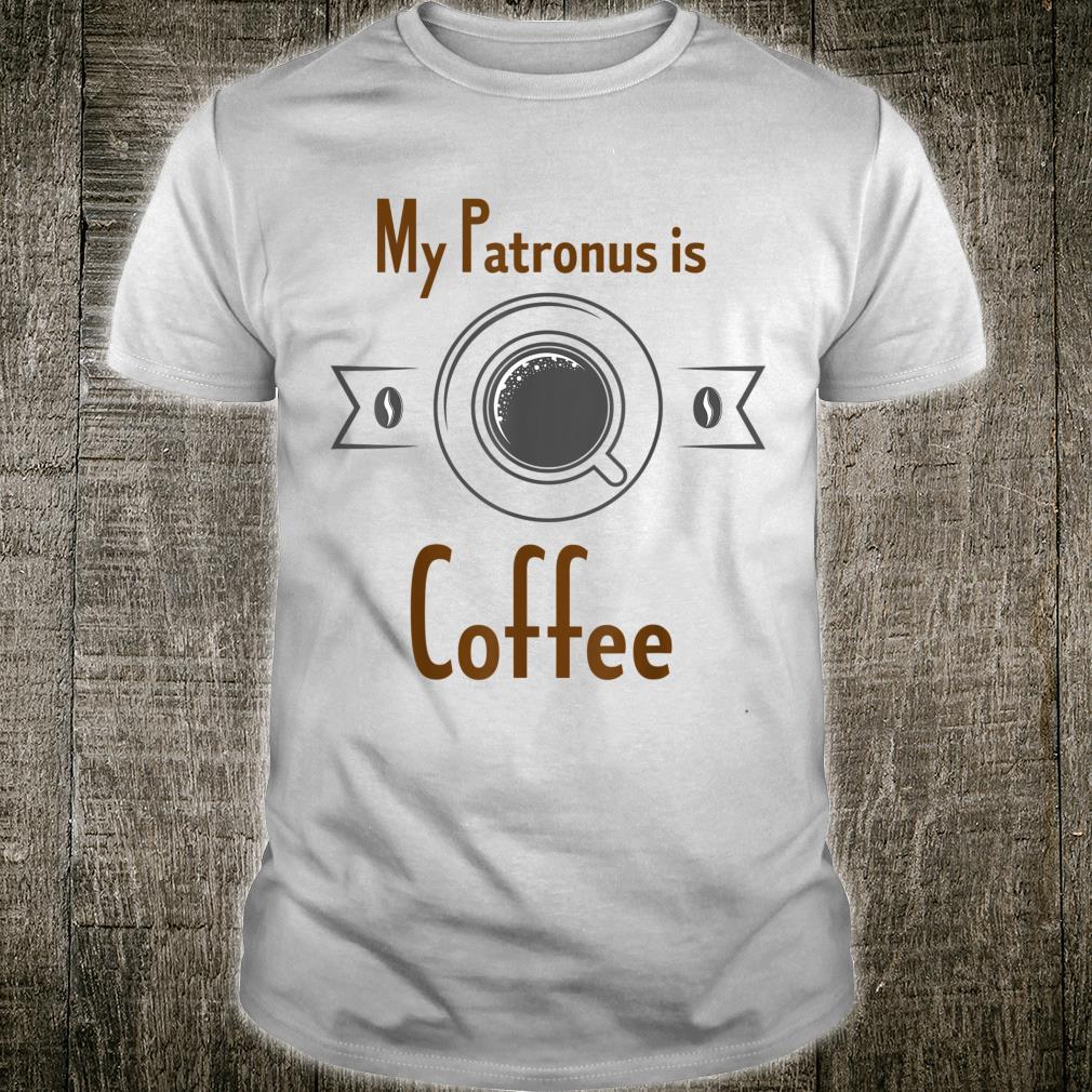 My Patronus is Coffee Tasse Becher Muntermacher Kaffee Shirt