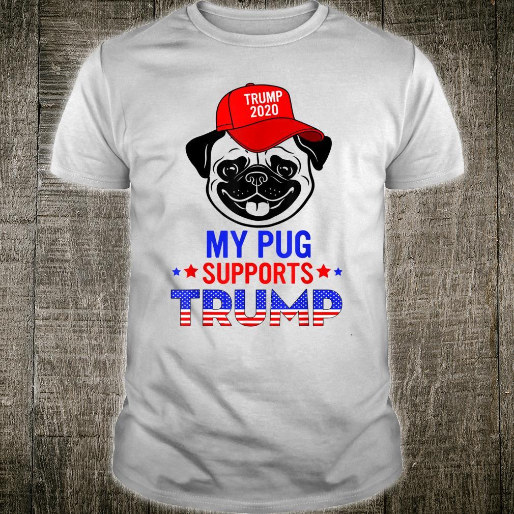 My Pug Supports Trump 2020 Cute Dog Shirt