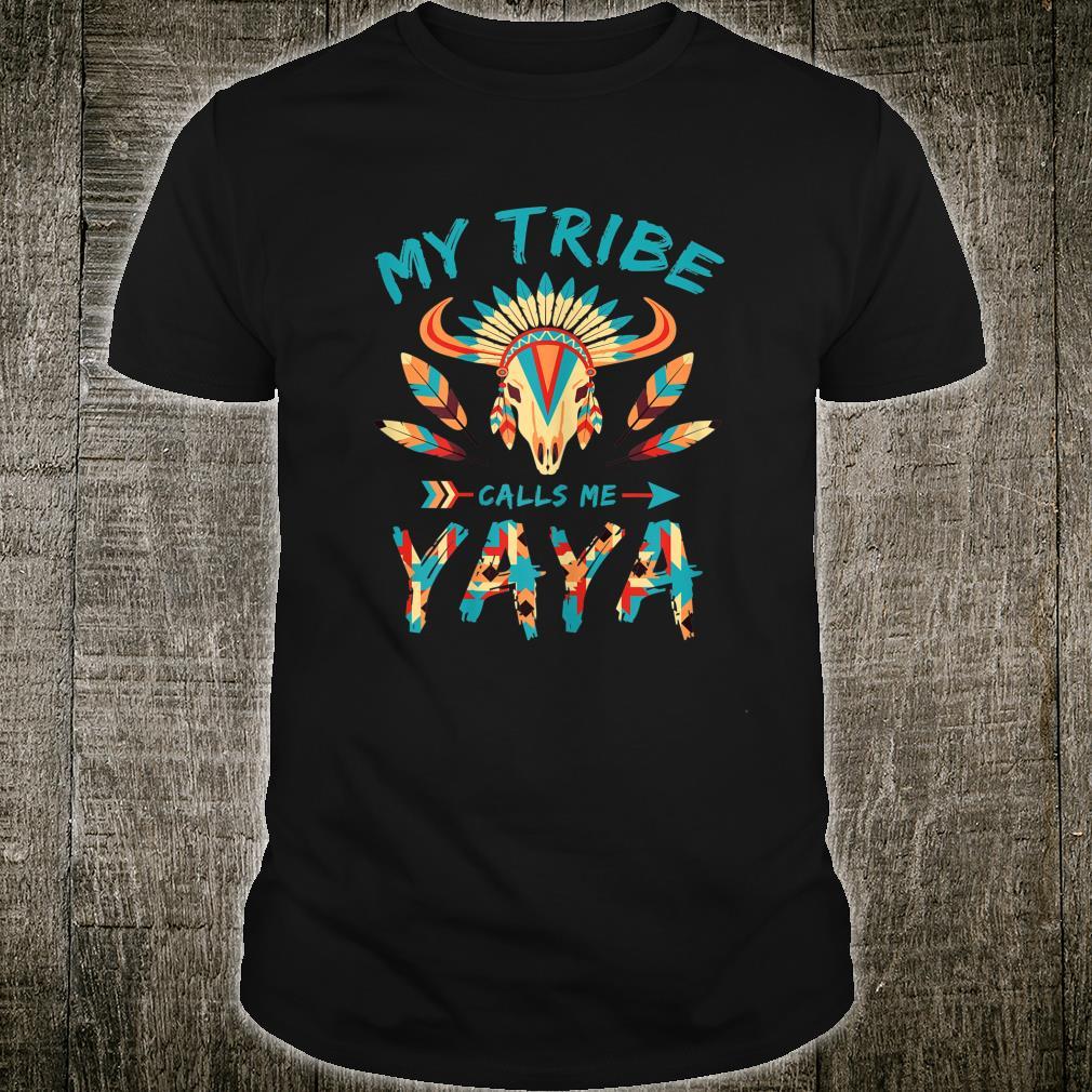 My Tribe Calls Me Yaya Cute Grandma Shirt
