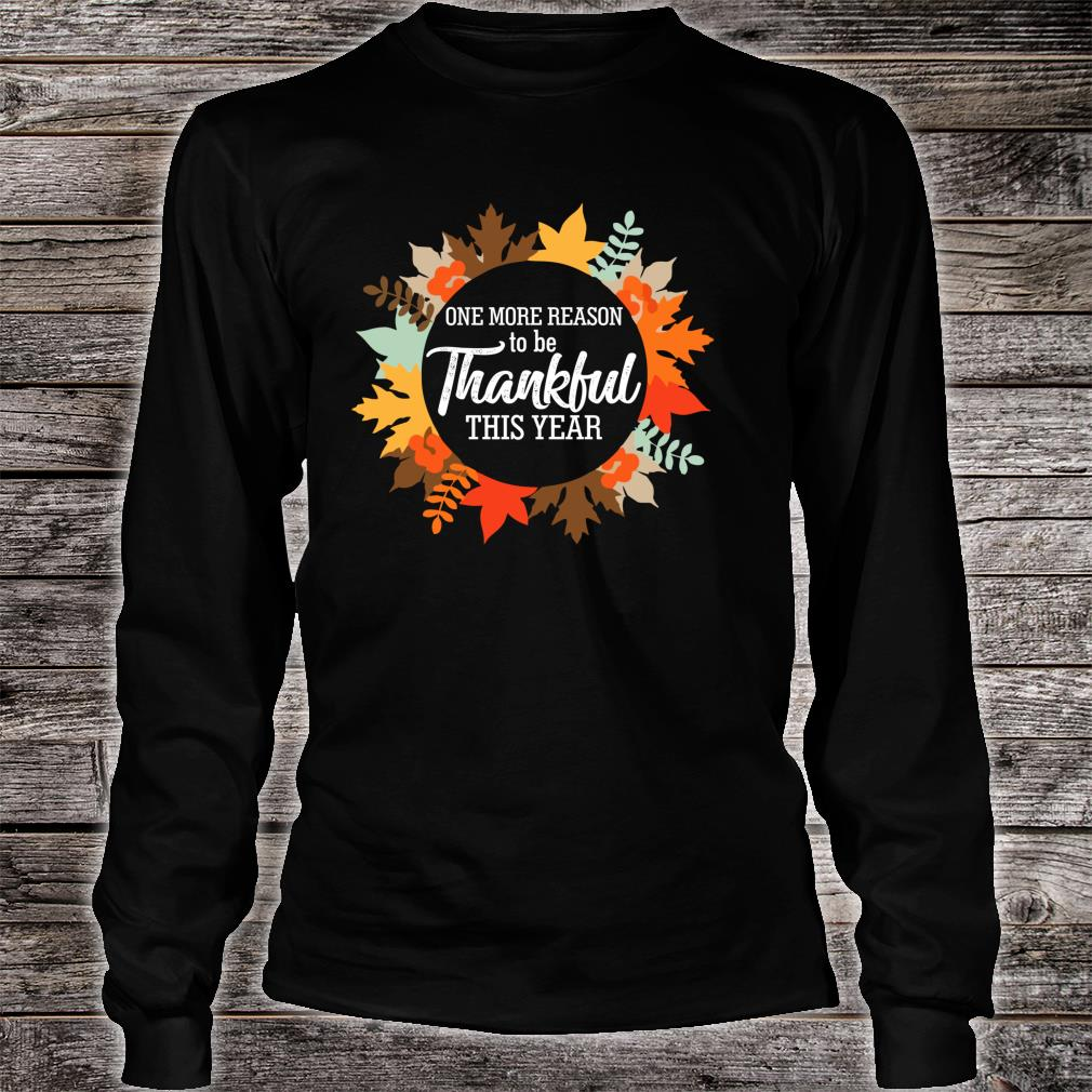 One more reason to Thankful be thanksgiving Pregnancy Shirt long sleeved