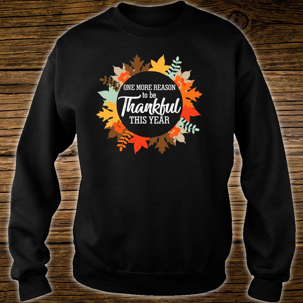 One more reason to Thankful be thanksgiving Pregnancy Shirt sweater