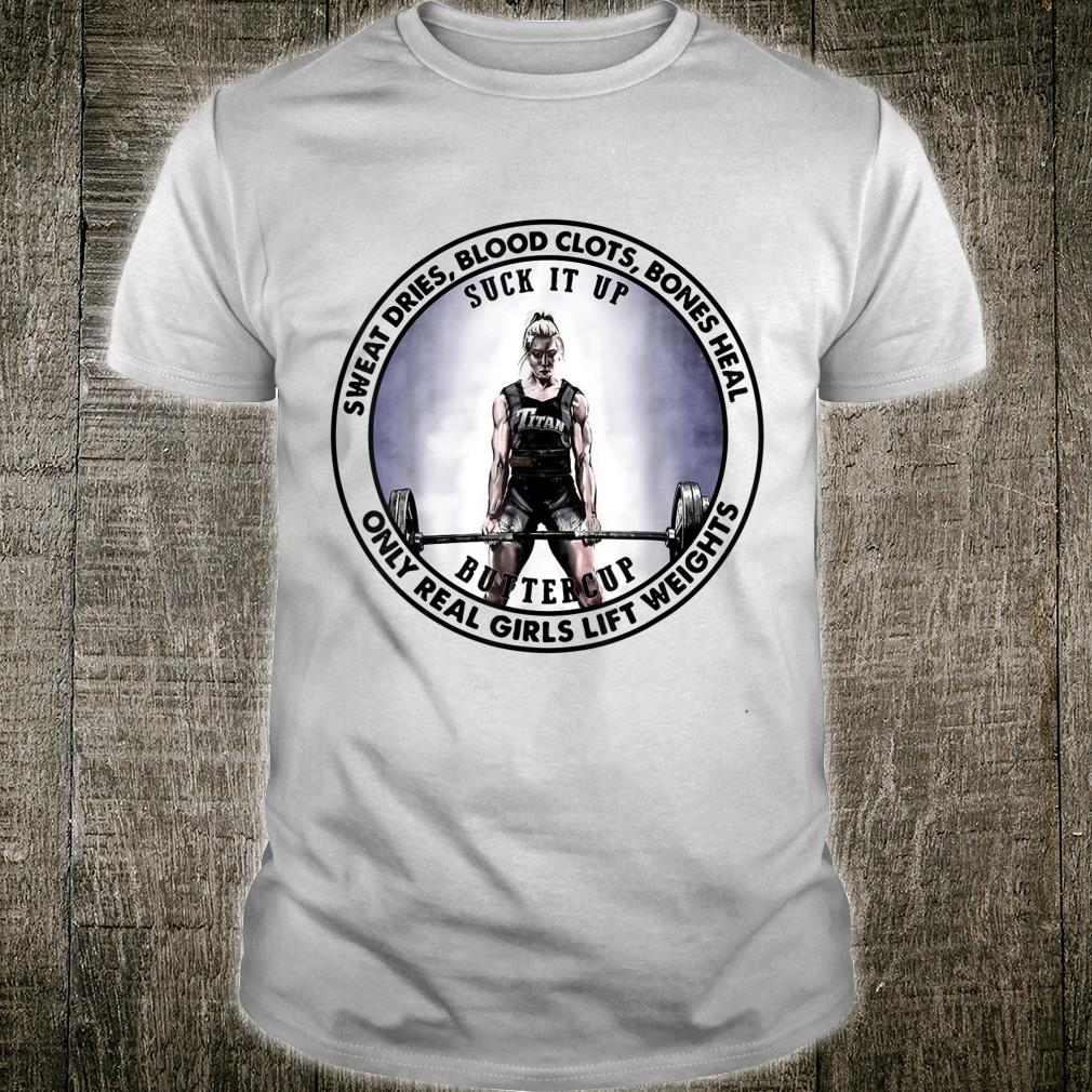 Only Real Girls Lift Weights Weightlifting Female Athletes Shirt