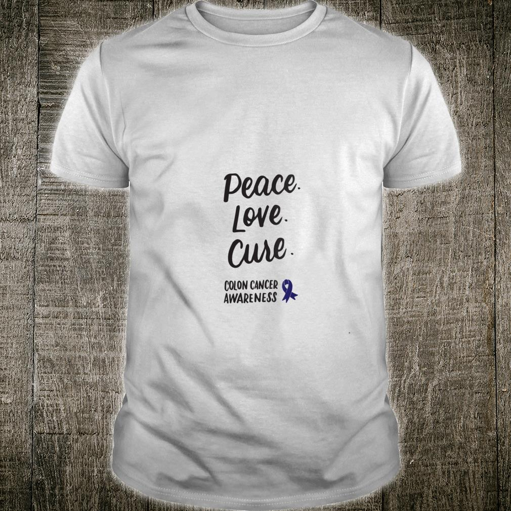 Peace Love Cure Dark Blue Ribbon Colon Cancer Awareness Shirt