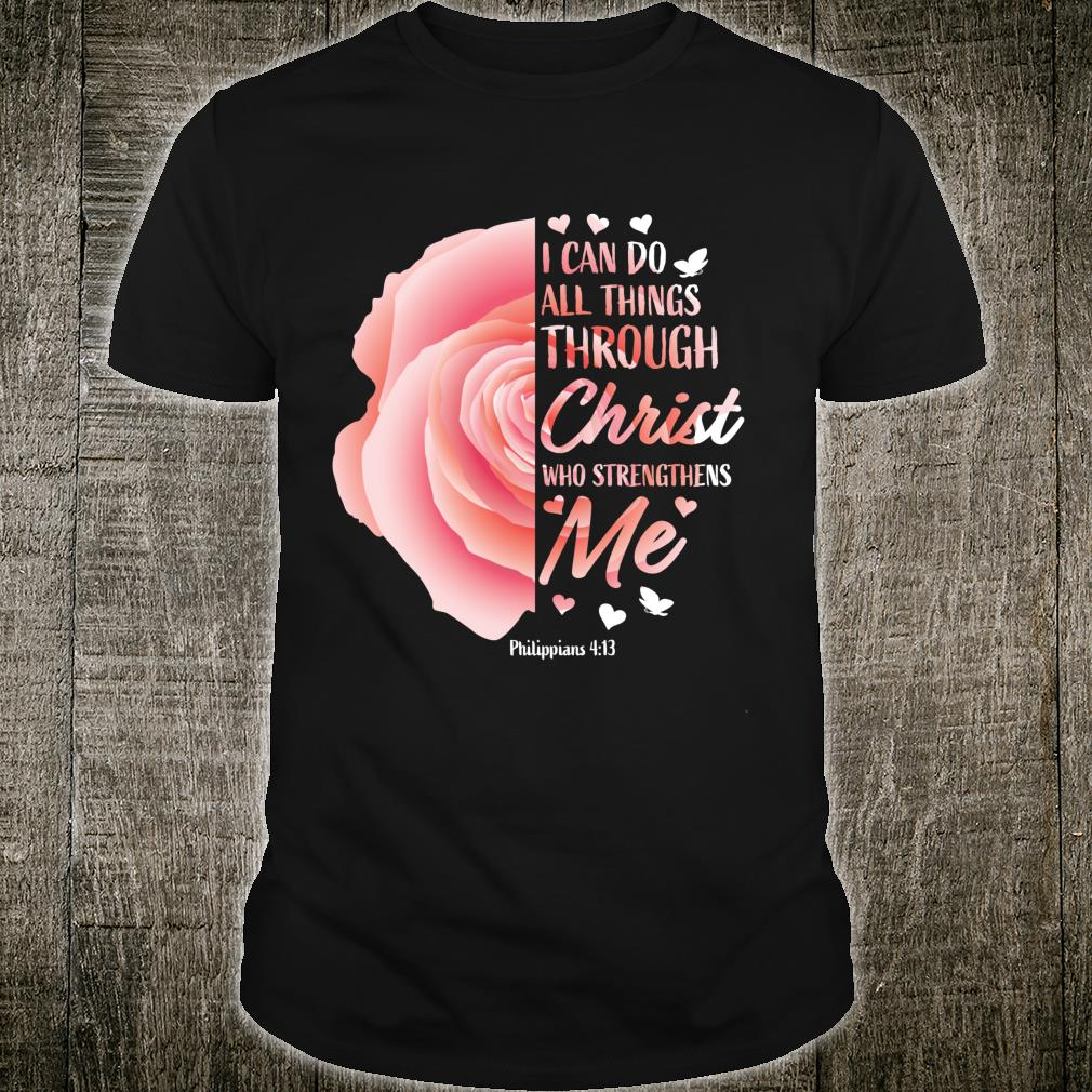 Philippians 413 Christian Bible Verse Shirt