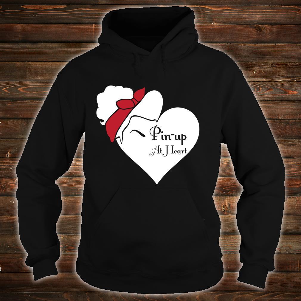Pin Up im Herzen Shirt hoodie