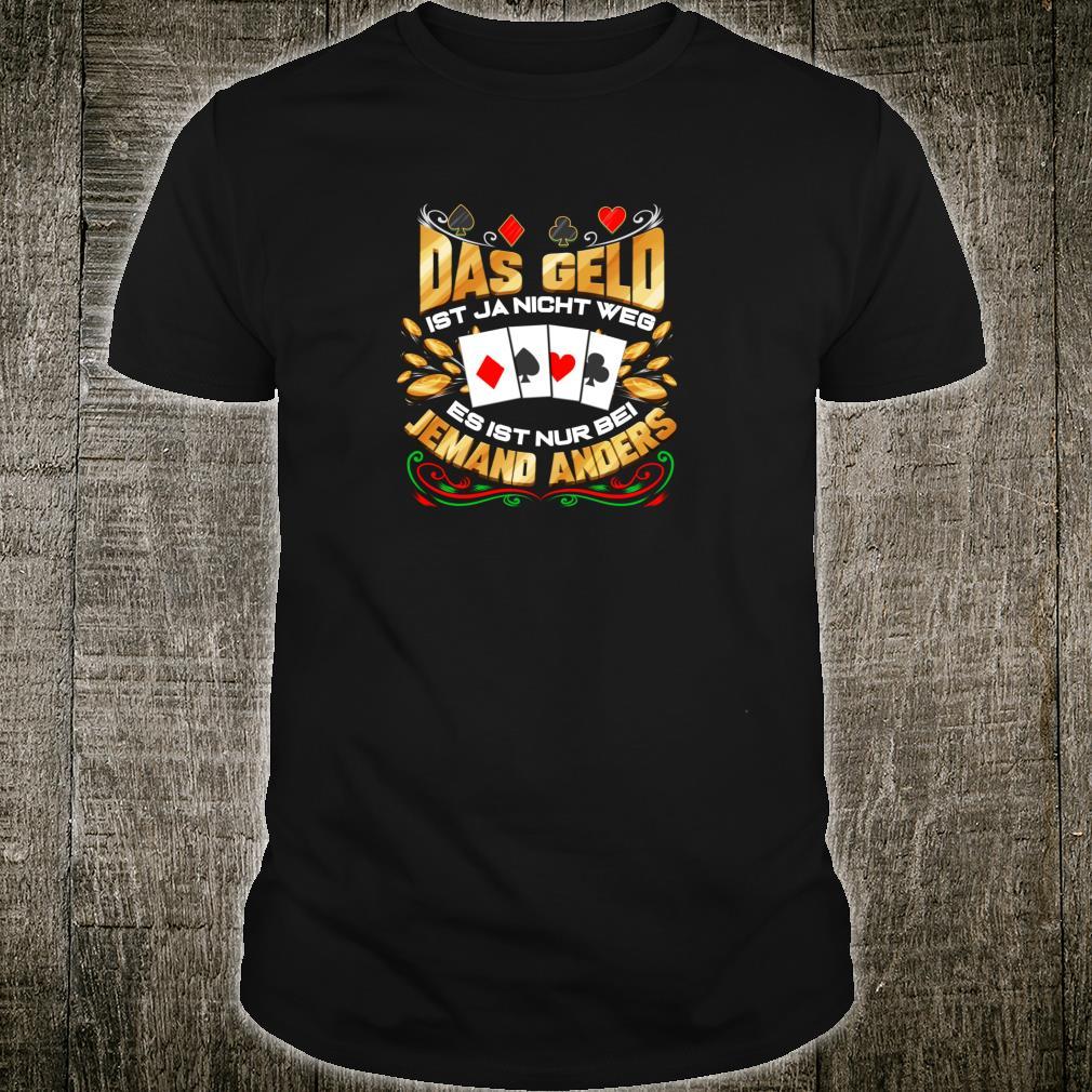 Poker Glücksspiel Kartenspiel Chip Pokerspieler Shirt
