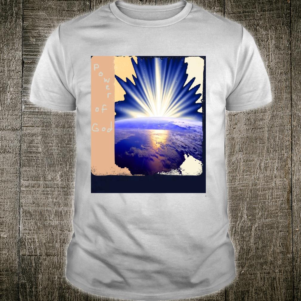 Power Of God Shirt
