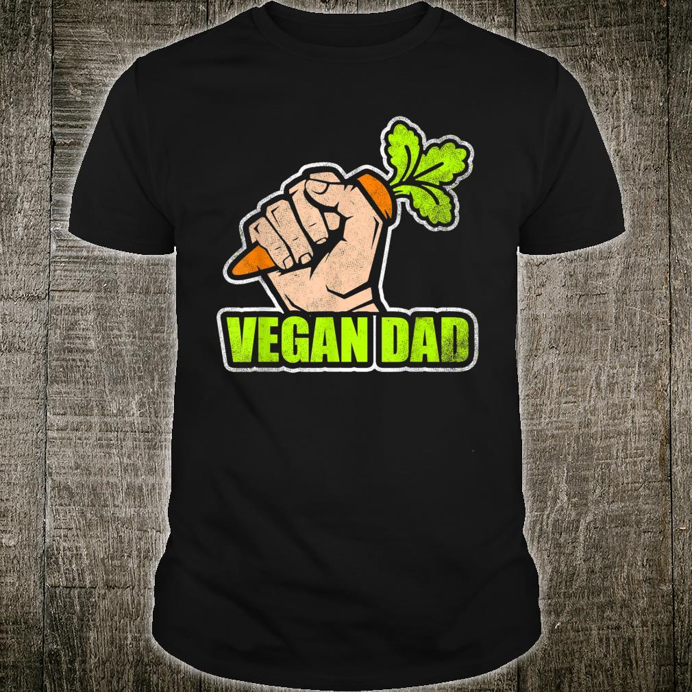 Proud Vegan Dad Vegetarian Food I Am A Vegan Shirt