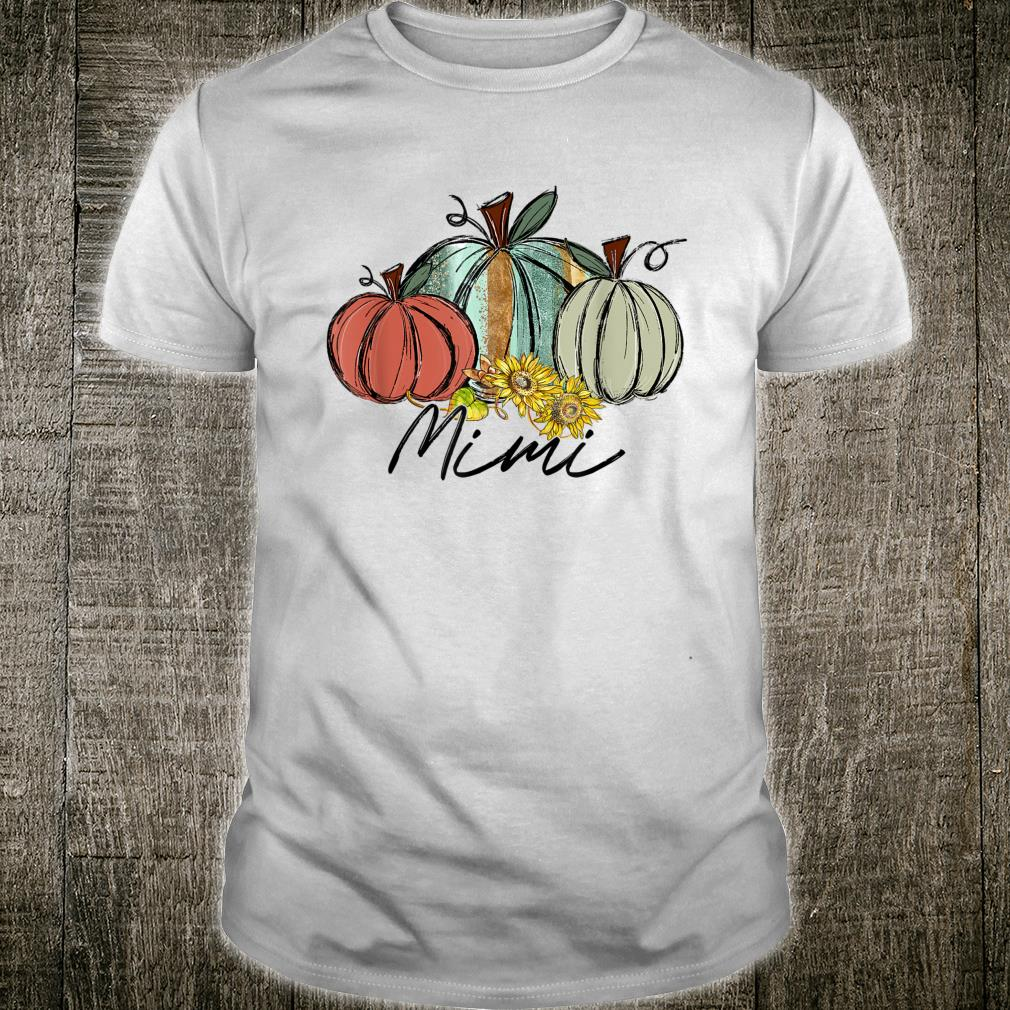 Pumpkin Sunflower For Mimi On Fall And Thanksgiving Shirt