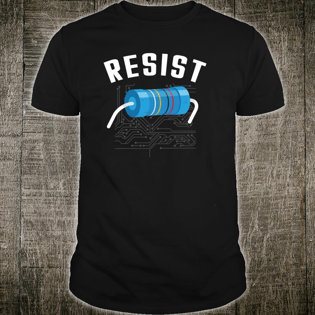 Resistor Electronic Science Nerd Design Shirt