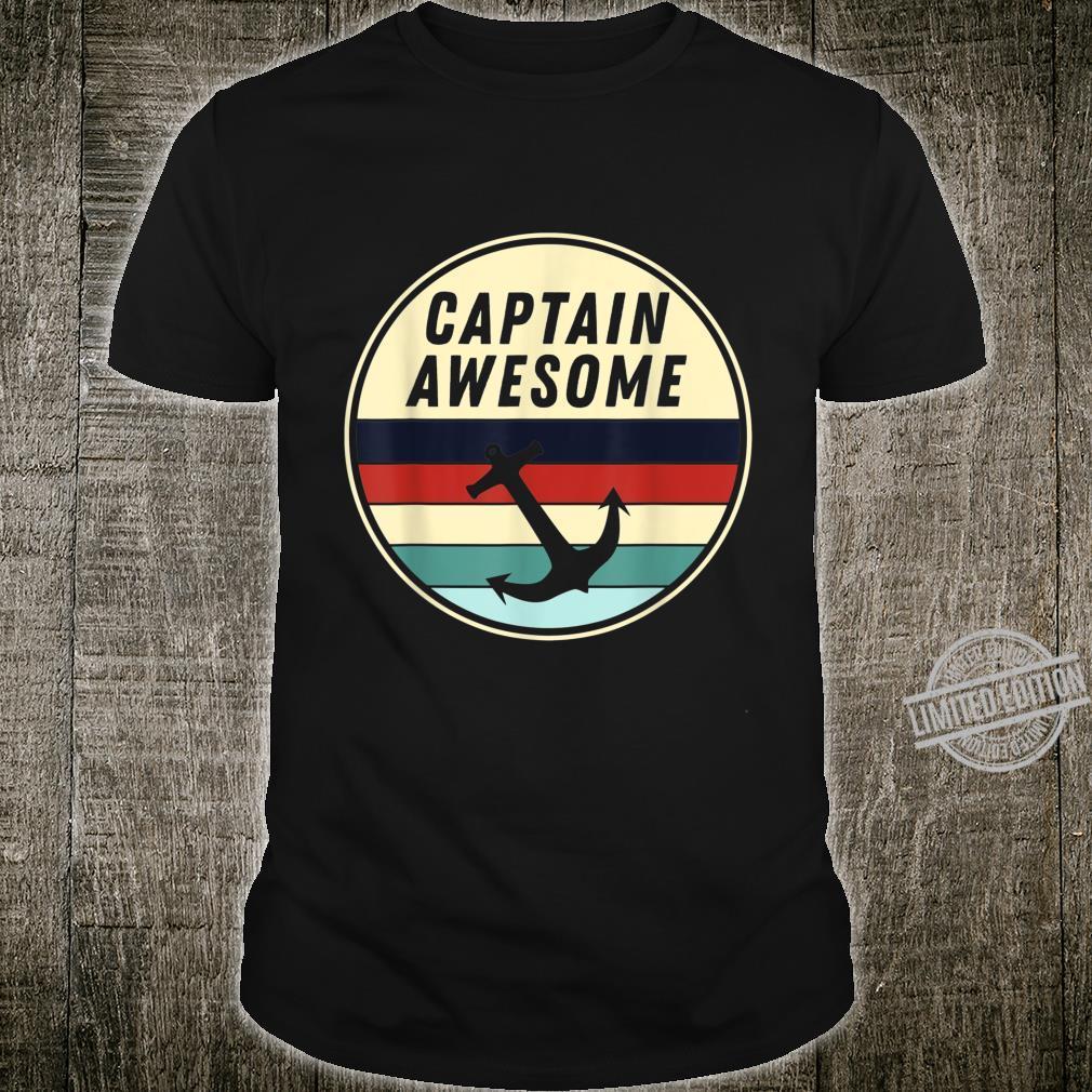 Retro Anchor Sailboat Captain Awesome Shirt