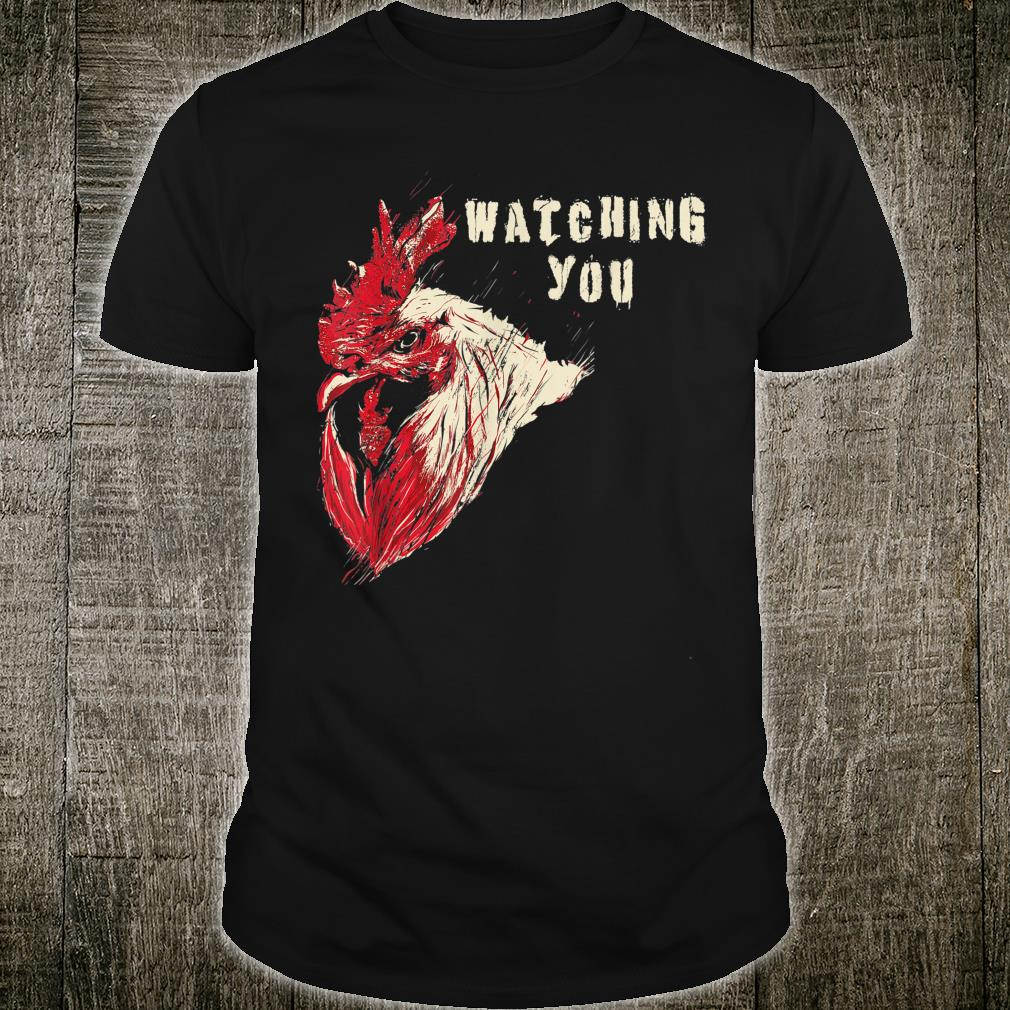 Rooster, watching you, chickens, farmer, Shirt