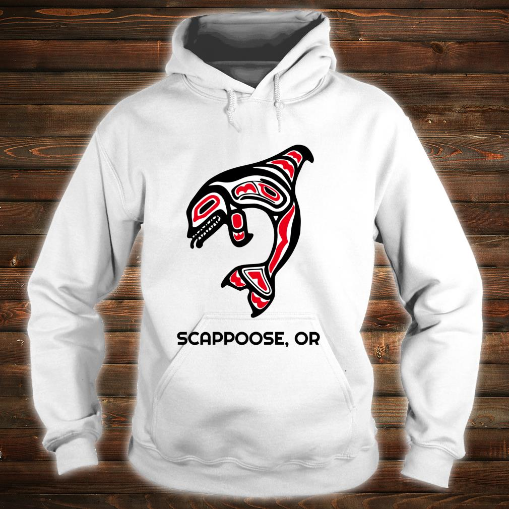 Scappoose, Oregon Native American Orca Killer Whales Shirt hoodie