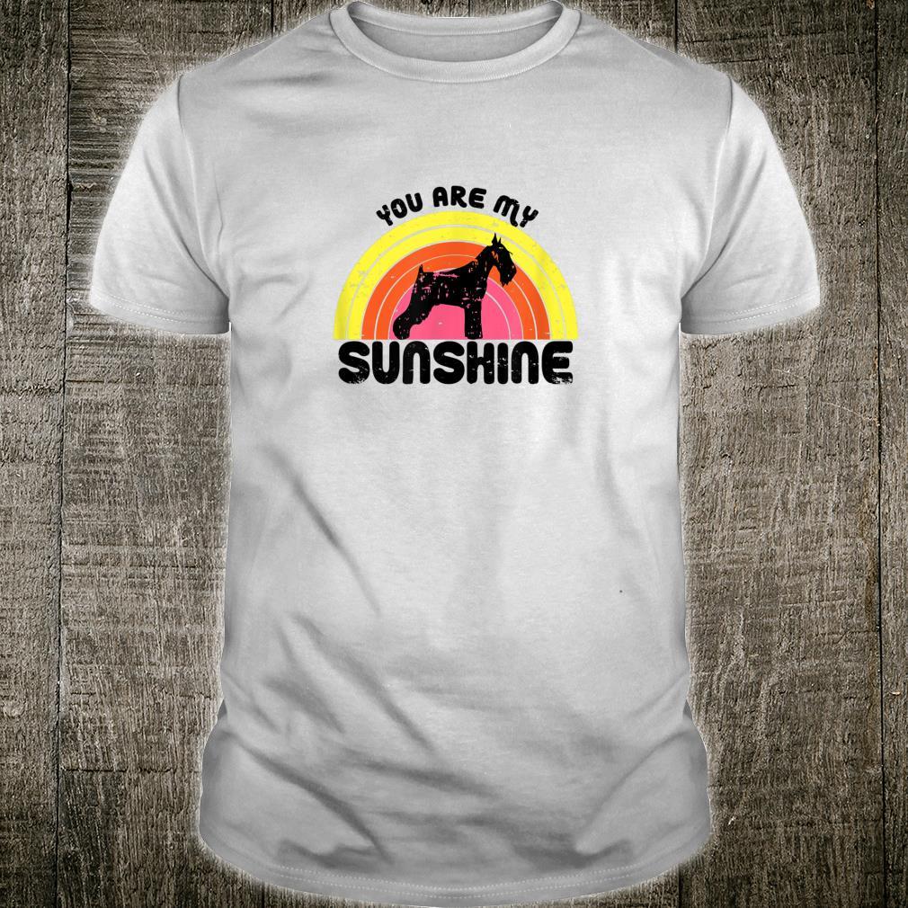 Schnauzer Rainbow Vintage Style You Are My Sunshine Shirt