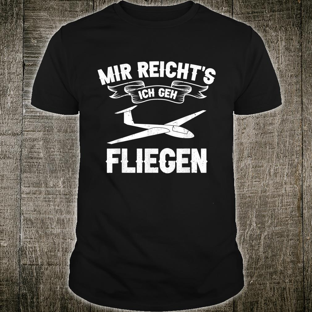 Segelfliegen Spruch für Segelflieger und Hobby Piloten Shirt