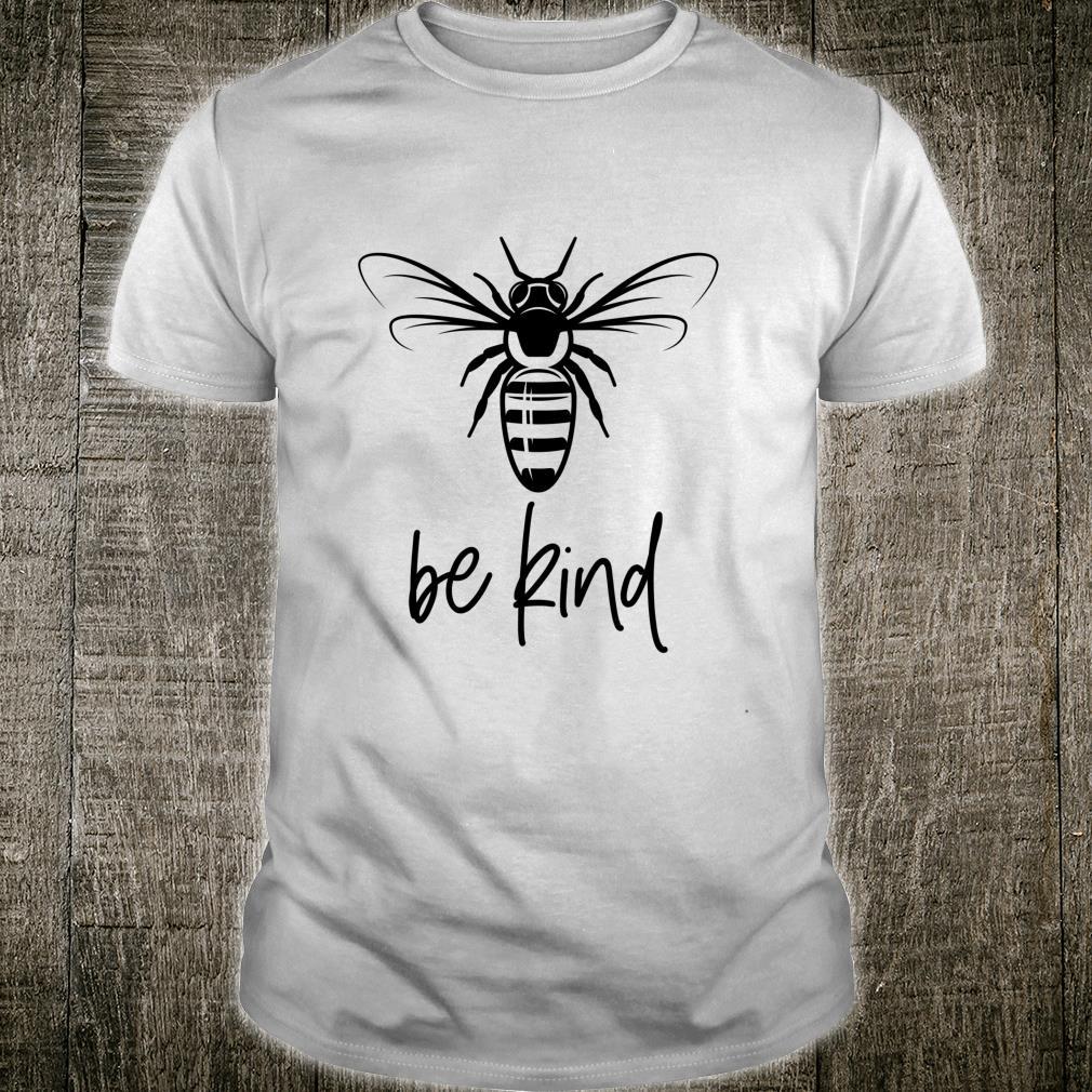 Sei nett Sei ein freundliches Geschenk für Lehrer Shirt
