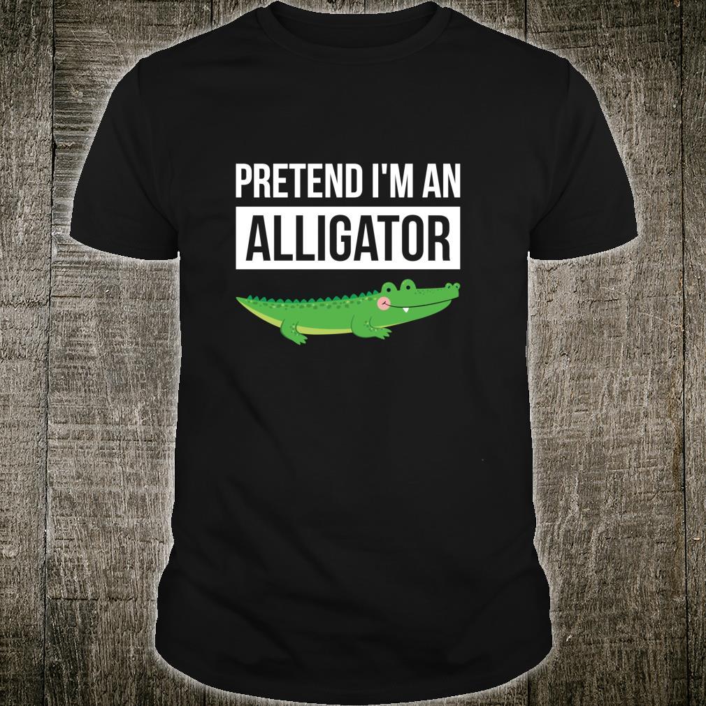 Simple Halloween Costume Alligator Pretend I'm An Alligator Shirt
