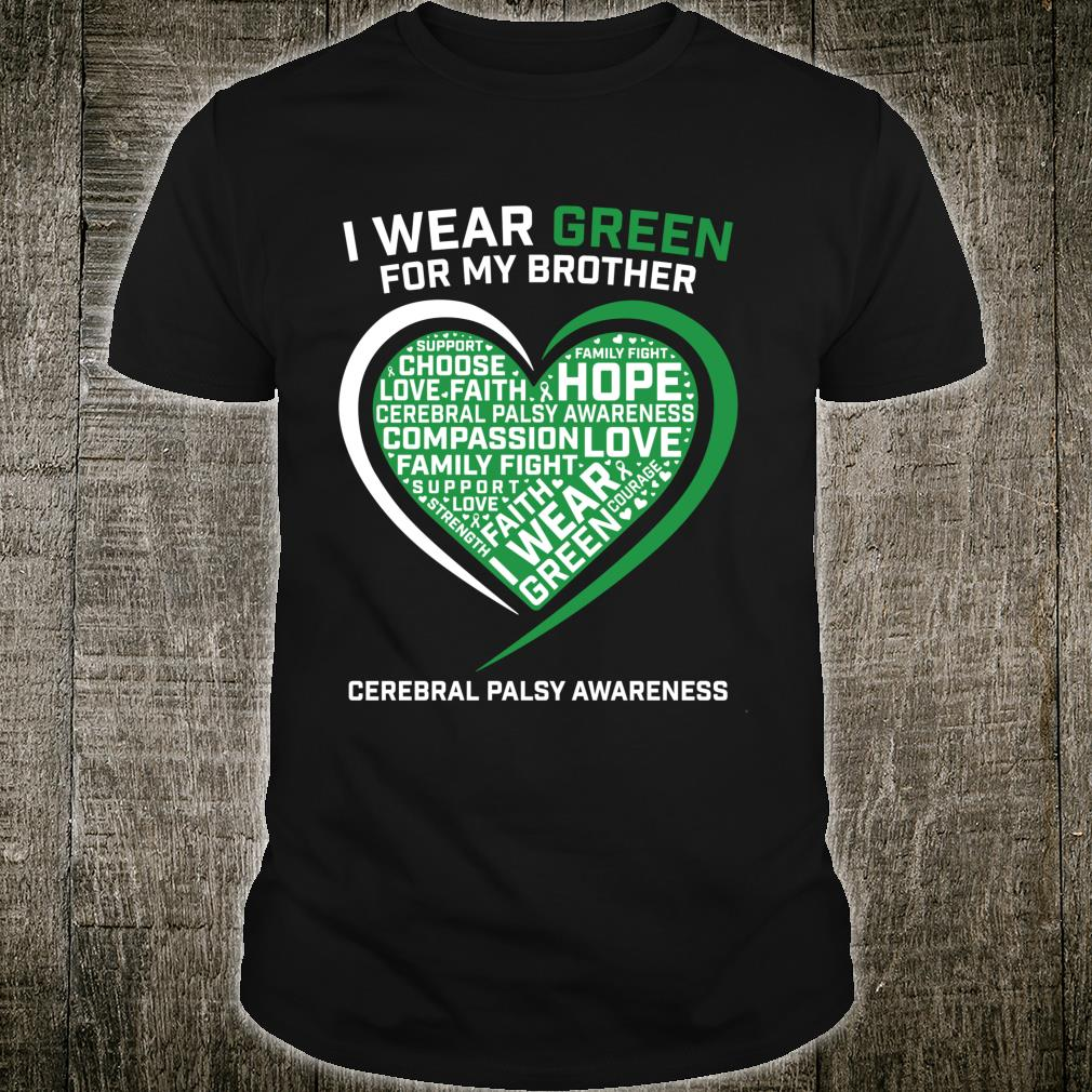 Sister Boys Green Brother Cerebral Palsy Awareness Shirt