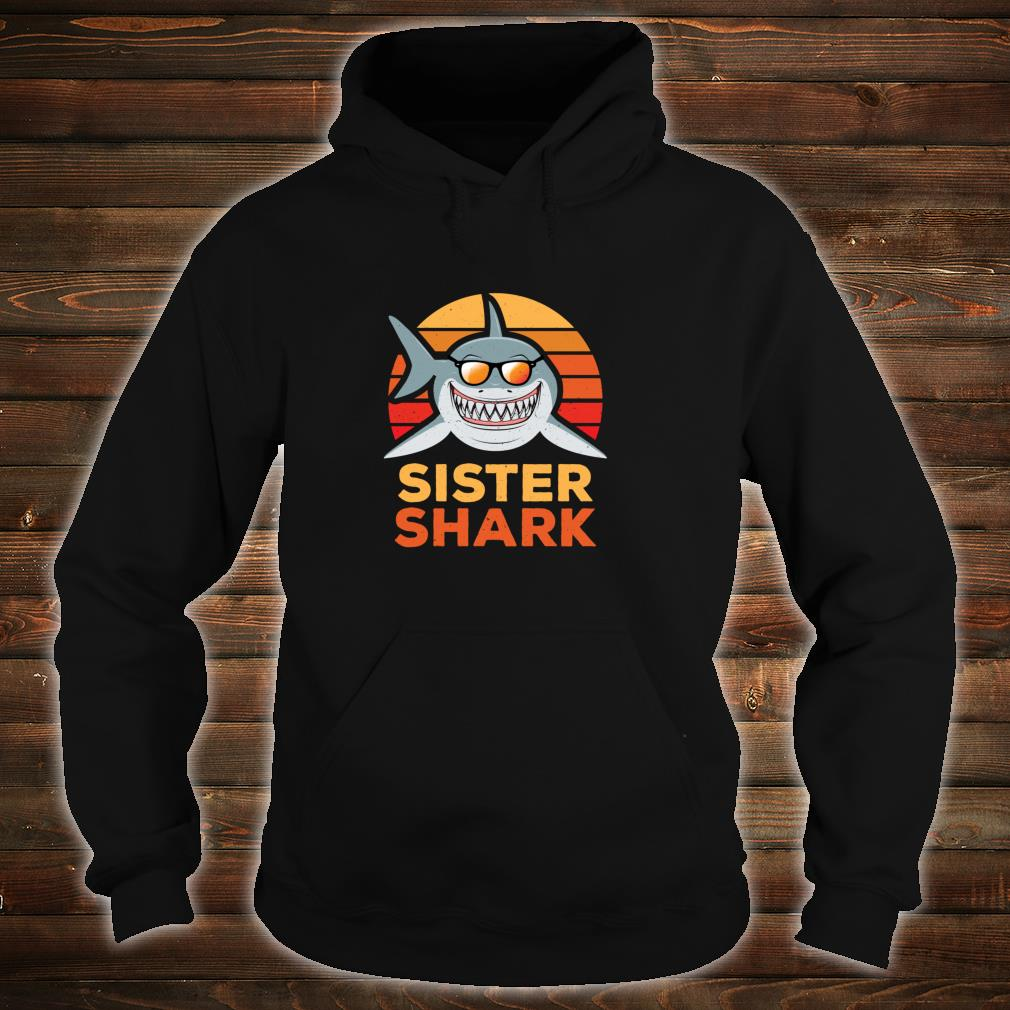 Sister Shark Shirt hoodie