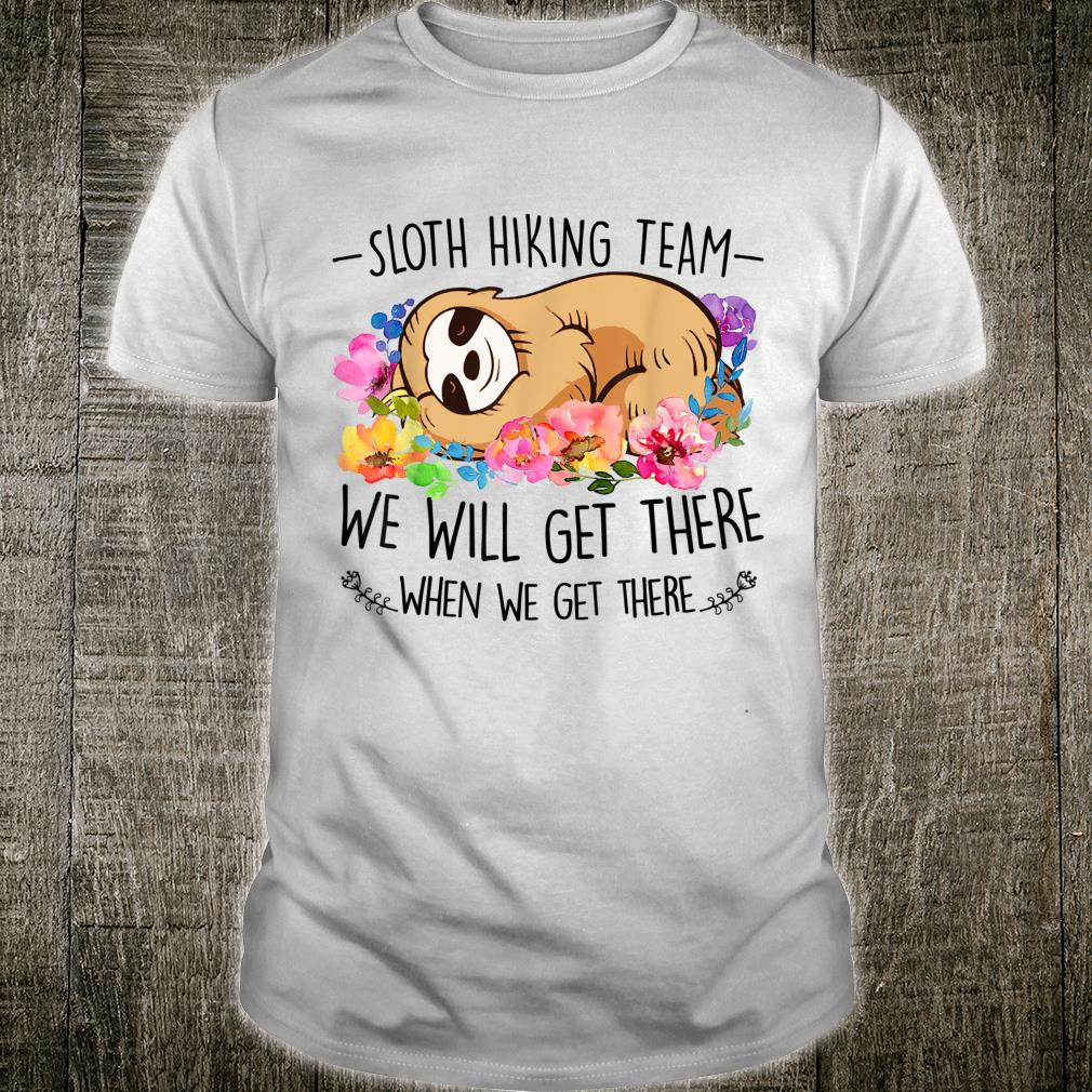 Sloth hiking team mothers day flower Shirt