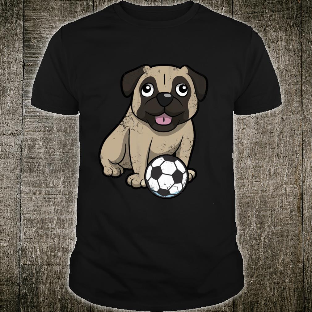 Soccer Dog Pug Sports Team Player Coach Mom Dad Shirt