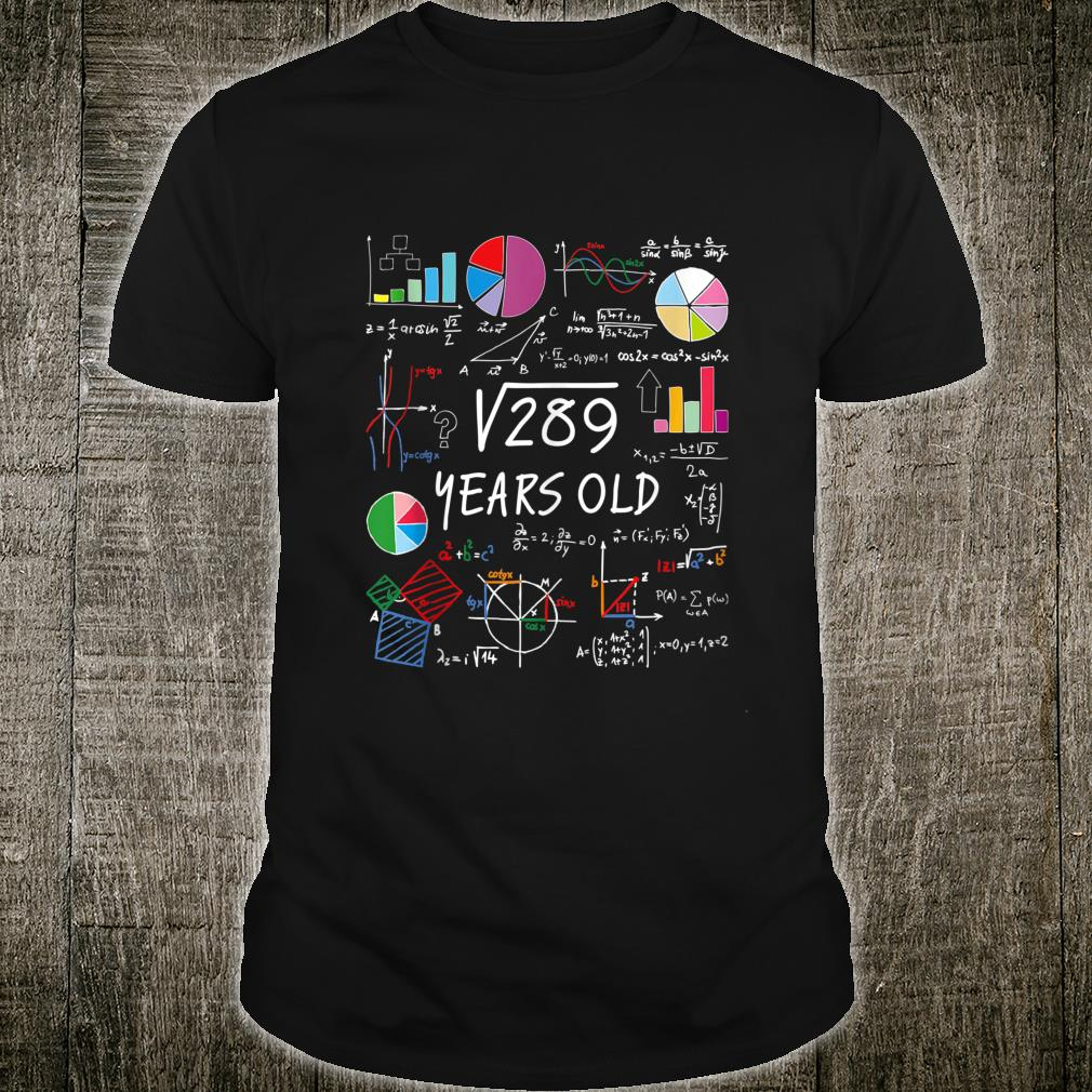 Square Root Of 289 17th Birthday 17 Year Old Math Nerd Shirt