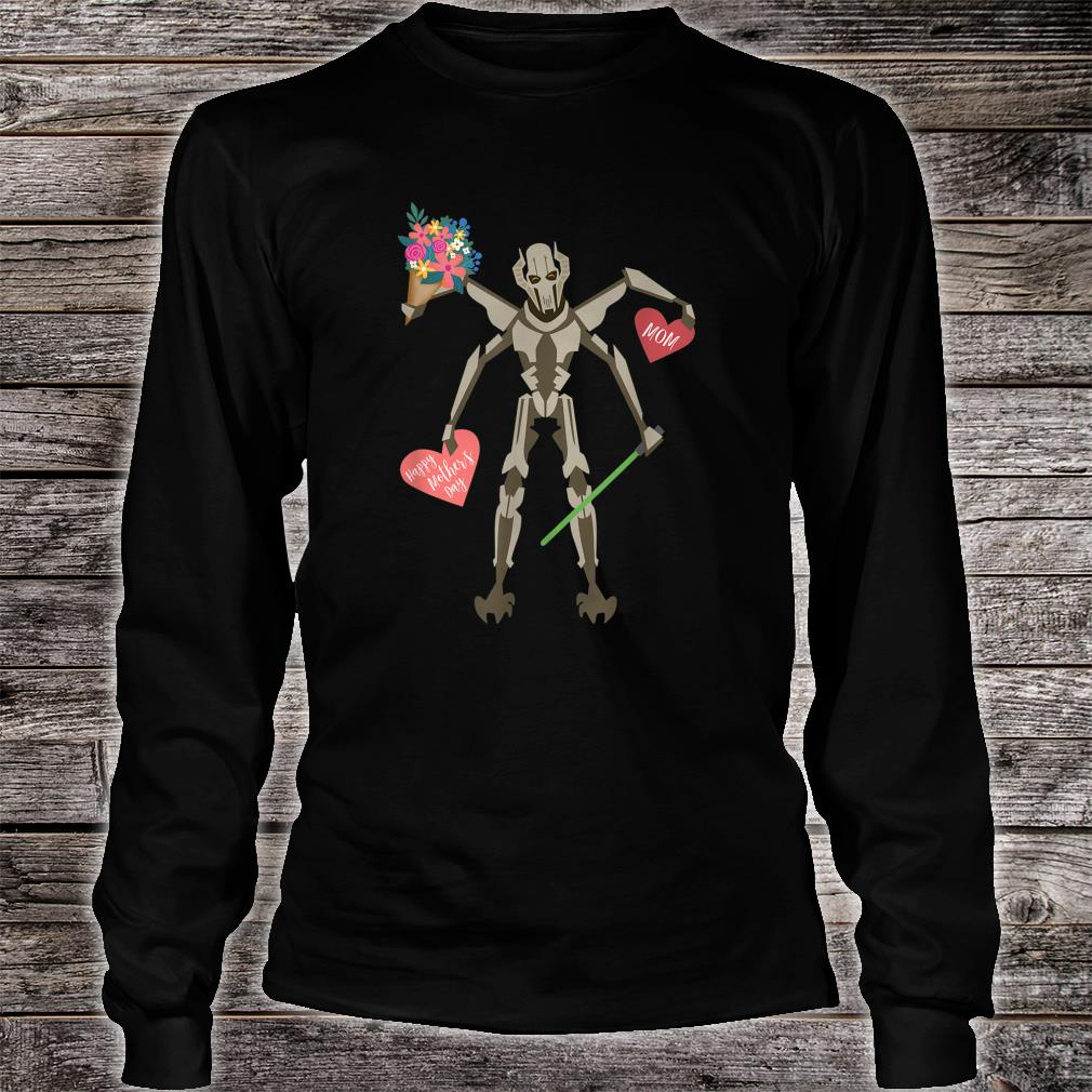 Star Wars General Grievous Mother's Day Shirt long sleeved