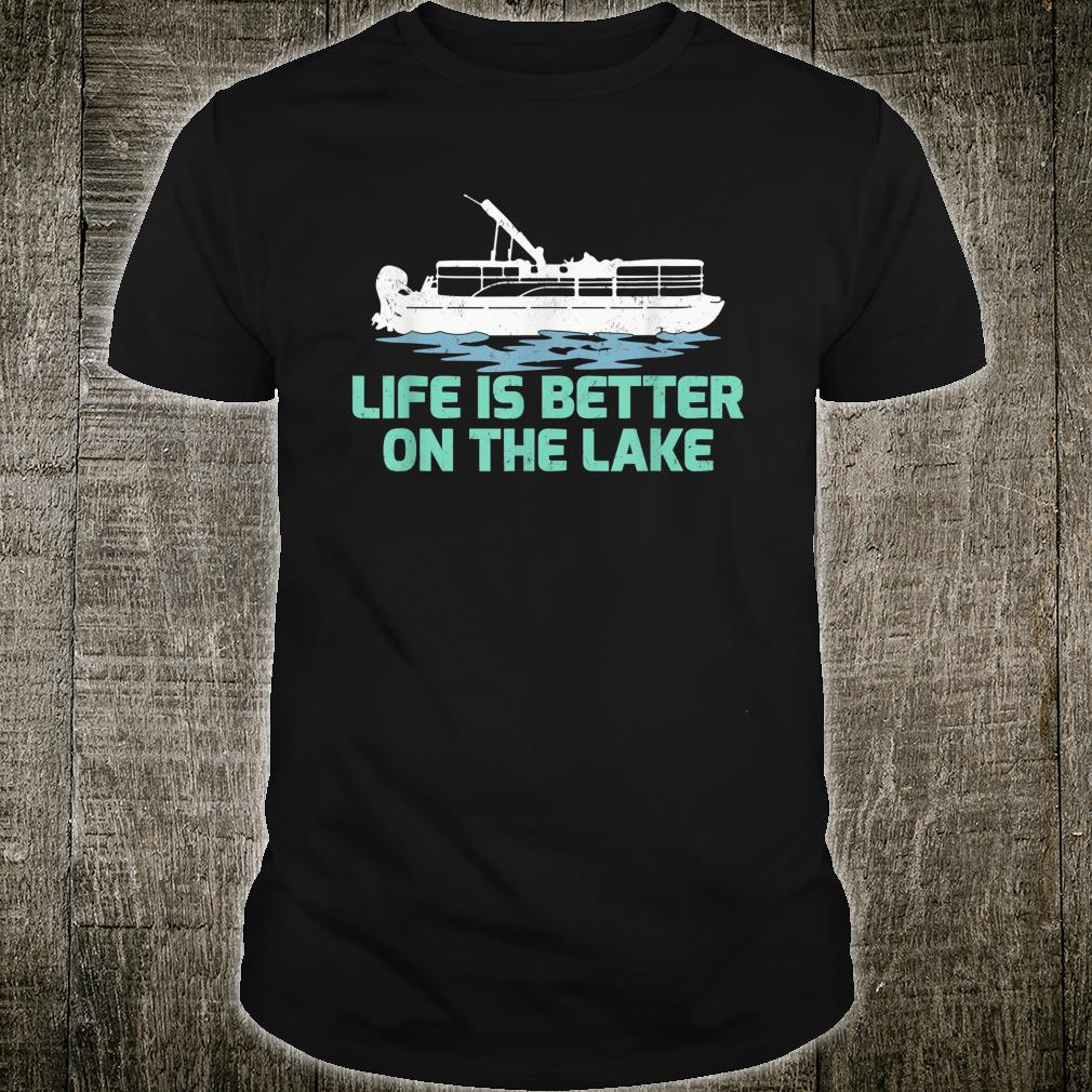Summer Vacation Boating Life Is Better At The Lake Shirt