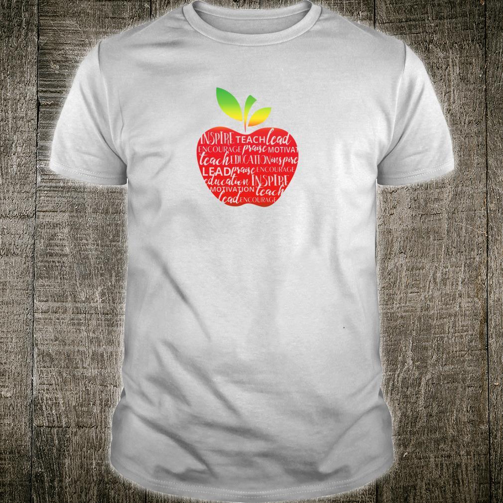 TEACHER'S APPLE with inspirational phrases embedded inside Shirt
