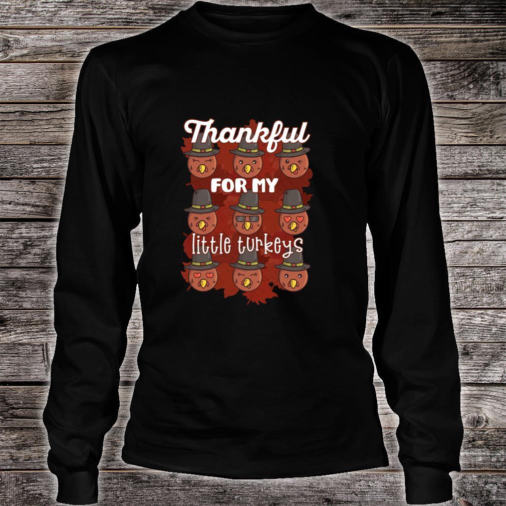 THANKFUL FOR MY LITTLE TURKEYS Thanksgiving Meme Shirt long sleeved