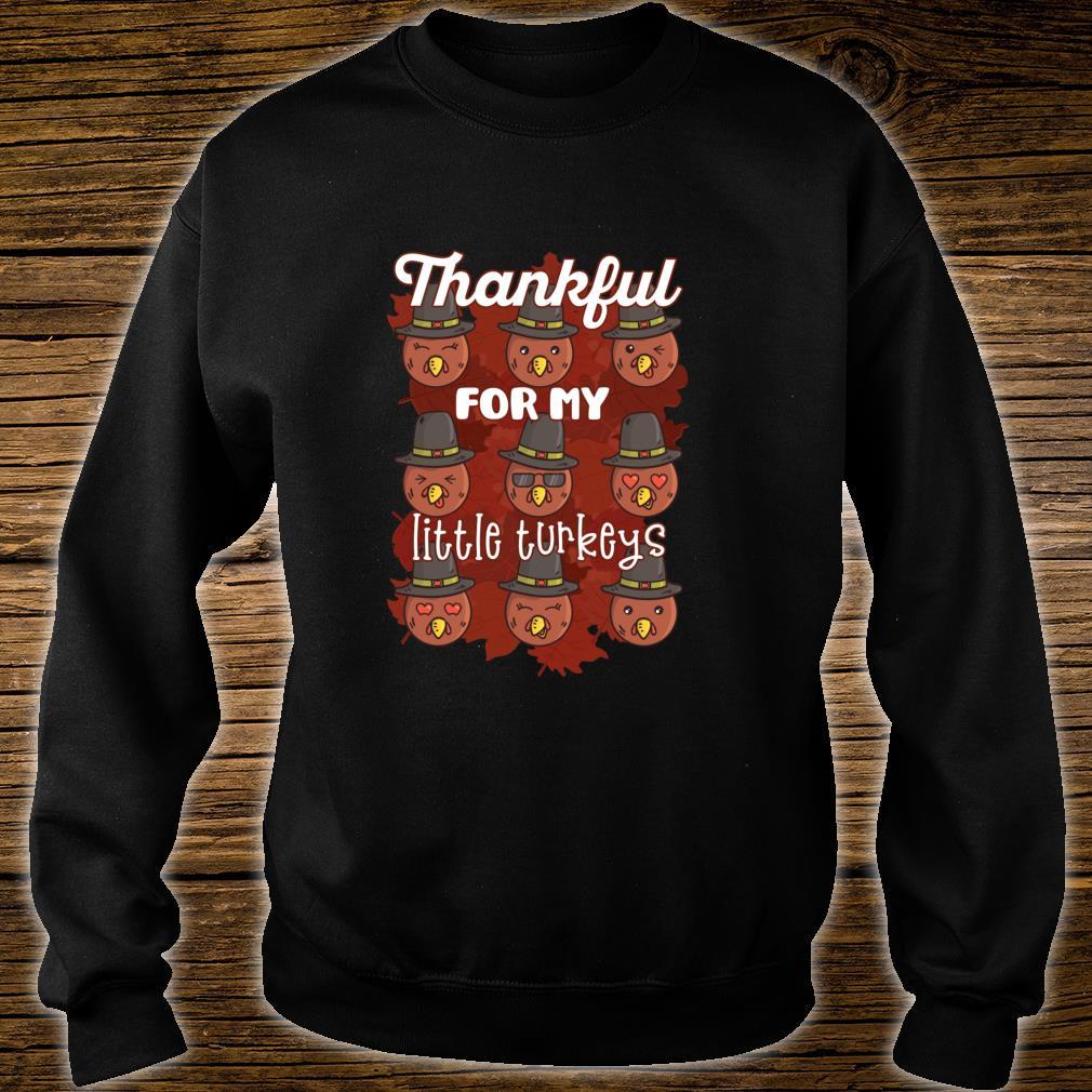 THANKFUL FOR MY LITTLE TURKEYS Thanksgiving Meme Shirt sweater