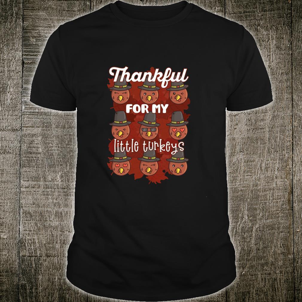 THANKFUL FOR MY LITTLE TURKEYS Thanksgiving Meme Shirt