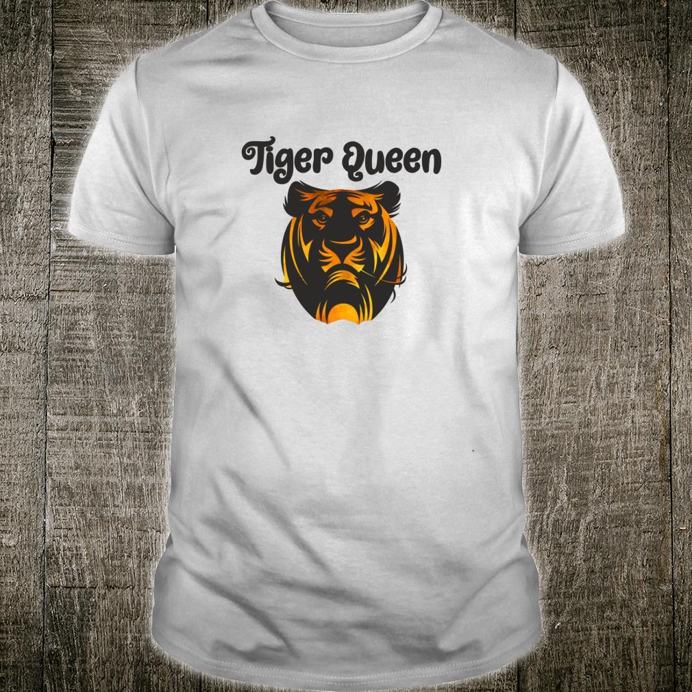 TIGER QUEEN Big Cat Safari Animal Mom Girl Shirt