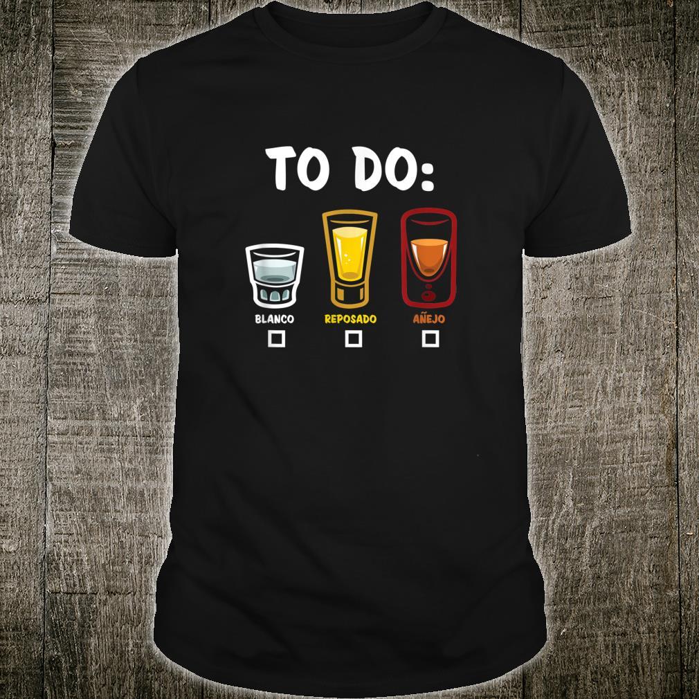 TO DO Tequila Shirt
