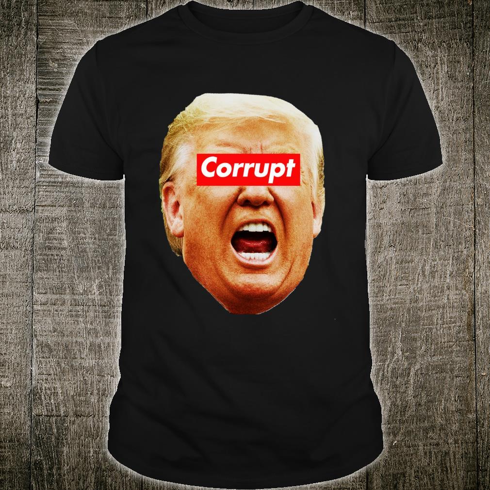TRump Corrupt Shirt