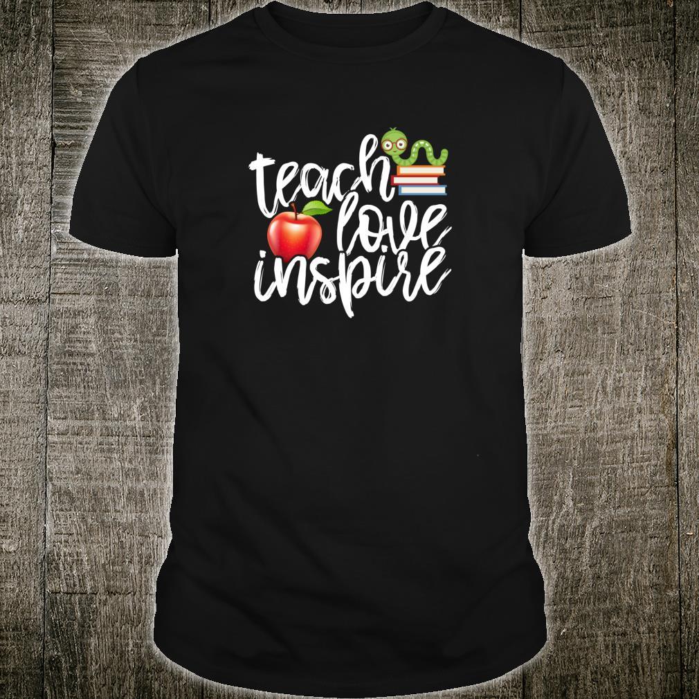 Teach Love Inspire Cute Bookworm Education Shirt