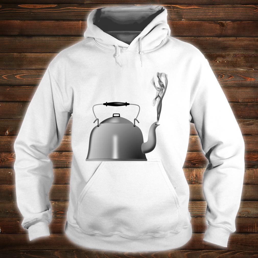 Teapot Tea Kettle Shirt hoodie