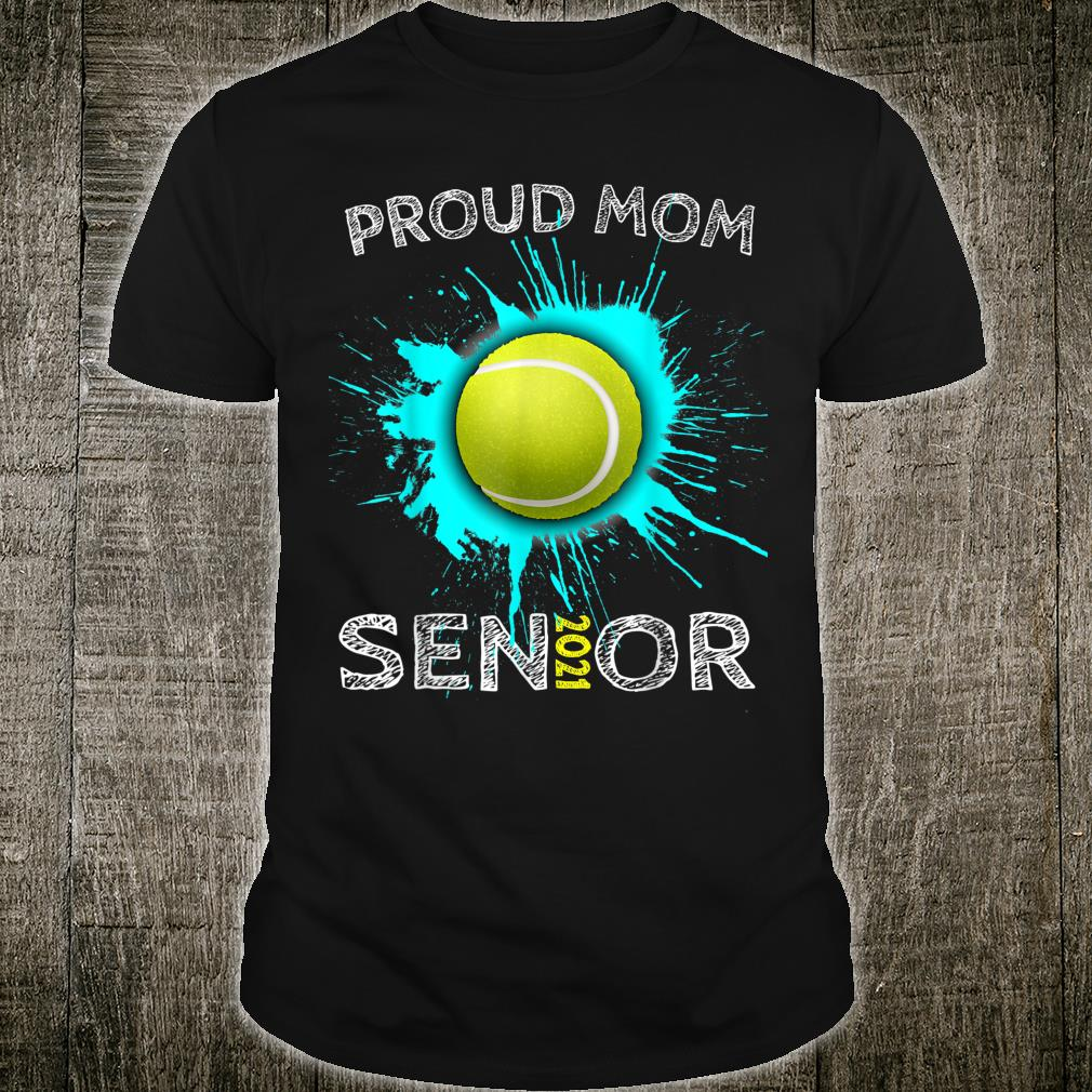 Tennis Mom Senior Class of 2021 Ball Shirt